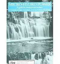 MICRO-HYDRO POWER: GUIDE FOR DEVELO