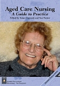 AGED CARE NURSING: GUIDE TO PRACTICE