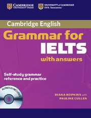 CAMBRIDGE GRAMMAR FOR IELTS & CD