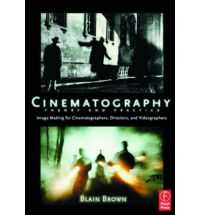 CINEMATOGRAPHY: THEORY & PRACTICE