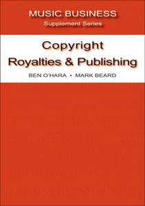COPYRIGHT, ROYALTIES & PUBLISHING