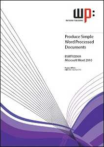 PRODUCE SIMPLE WORD PROCESSING DOCUMENTS WORD 2010