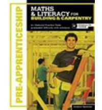 MATHS & LITERACY FOR APPRENTICES: BUILDING & CARPENTRY