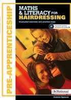 MATHS & LITERACY FOR APPRENTICES: HAIRDRESSING