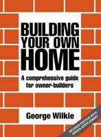 BUILDING YOUR OWN HOME e4