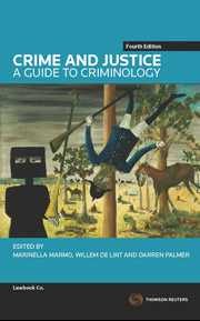 CRIME & JUSTICE: GUIDE TO CRIMINOLOGY e4
