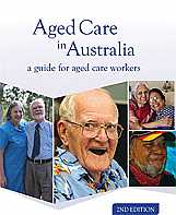 AGED CARE IN AUSTRALIA: A GUIDE FOR AGED CARE WORKERS e2