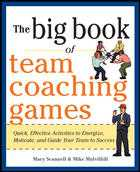 BIG BOOK OF TEAM COACHING GAMES