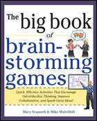 BIG BOOK OF BRAINSTORMING GAMES