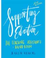 SUPPORTING EDUCATION: TEACHING ASSISTANT'S HANDBOOK e2
