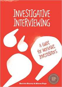 INVESTIGATIVE INTERVIEWING: GUIDE FOR WORKPLACE INVESTIGATORS