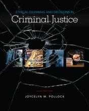 ETHICAL DILEMMAS & DECISIONS IN CRIMINAL JUSTICE e10