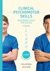 CLINICAL PSYCHOMOTOR SKILLS (3 POINT): ASSESSMENT TOOLS FOR NURSES e7